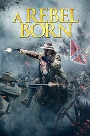 A Rebel Born streaming vf