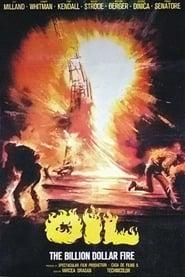 Oil! and Oil - The Billion Dollar Fire (1978)