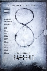 The Perfect Patient streaming vf