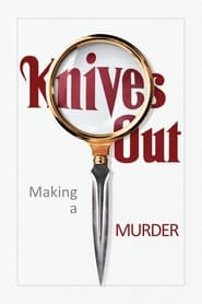 Knives Out: Making a Murder (2020)