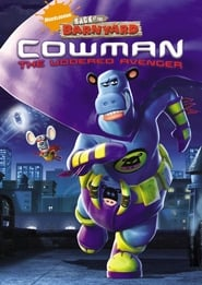Back at the Barnyard: Cowman: The Uddered Avenger Full online