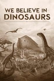 We Believe in Dinosaurs streaming vf