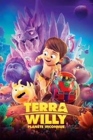Terra Willy, planète inconnue streaming vf