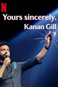 Yours Sincerely, Kanan Gill streaming vf