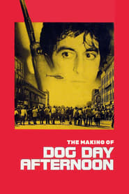 The Making of Dog Day Afternoon