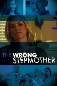 The Wrong Stepmother streaming vf