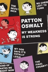 Patton Oswalt: My Weakness Is Strong (2009)