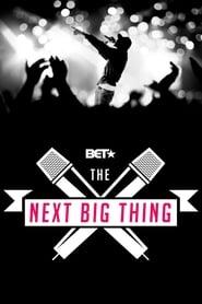 The Next Big Thing (2019)