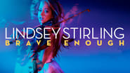 Lindsey Stirling: Brave Enough (2017)