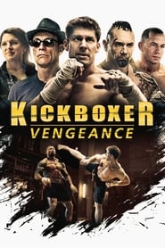 Kickboxer: Vengeance streaming vf