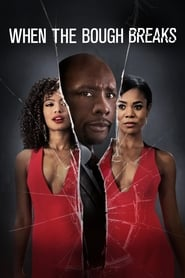 When the Bough Breaks streaming vf