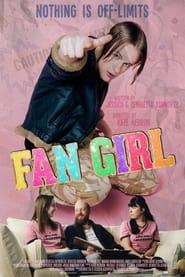 Fan Girl (2016)