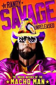 Randy Savage Unreleased: The Unseen Matches of The Macho Man