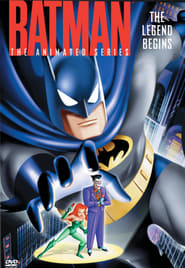 Batman: The Animated Series - The Legend Begins streaming vf