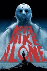 Never Hike Alone Poster