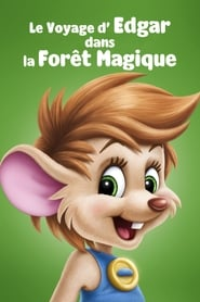Le Voyage d'Edgar dans la forêt magique streaming vf