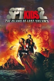 Spy Kids 2: The Island of Lost Dreams streaming vf