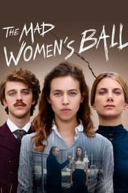 The Mad Women's Ball (2021)