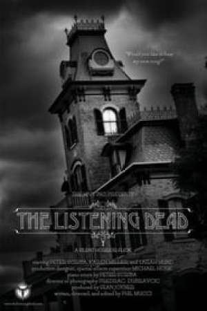 The Listening Dead streaming vf