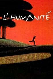 L'Humanité streaming vf