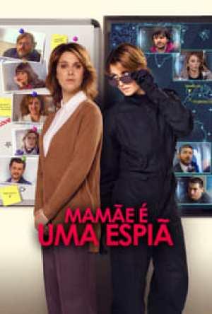 Mamãe É Uma Espiã Dublado Online