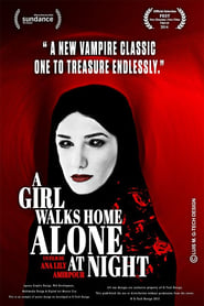 A Girl Walks Home Alone at Night (2011)