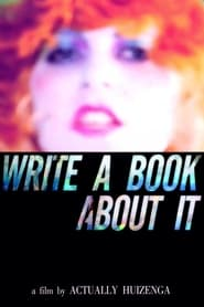 Write A Book About It (2010)