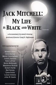 Jack Mitchell: My Life Is Black and White Full online
