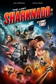 Sharknado 6:  The Last Sharknado:  It's About Time (2020)
