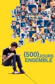(500) jours ensemble streaming vf