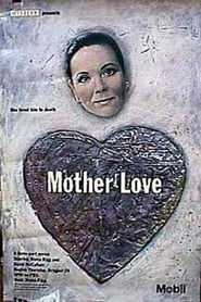 Mother Love (1989)