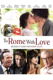 To Rome with Love streaming vf