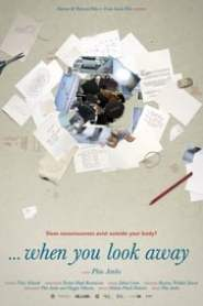 ...when you look away (2017)