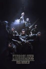 Final Fantasy XV : Kingsglaive streaming vf