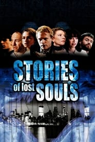 image for movie Stories of Lost Souls (2004)