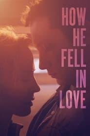 How He Fell in Love (2015)