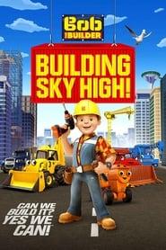 Bob the Builder: Building Sky High (2016)
