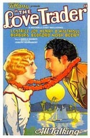 The Love Trader (1930)