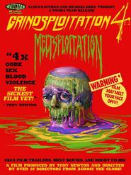 Grindsploitation 4: Meltsploitation streaming vf