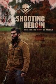 Shooting Heroin streaming vf