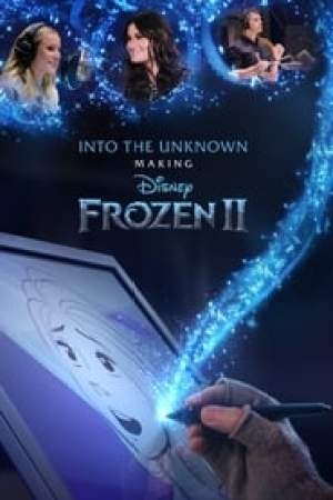 Into the Unknown: Making Frozen II Full online