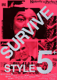 Survive Style 5+ streaming vf
