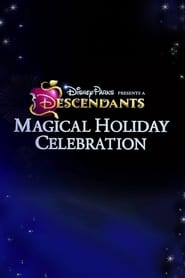 Disney Parks Presents: A Descendants Magical Holiday Celebration (2016)