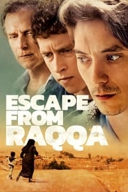 Escape From Raqqa streaming vf