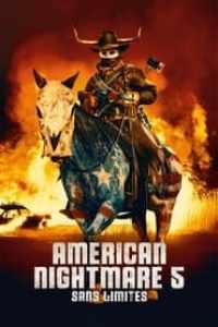American Nightmare 5 : Sans Limites streaming vf