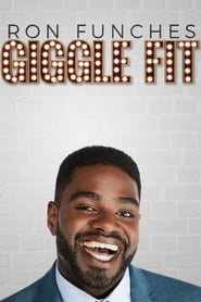 Ron Funches: Giggle Fit streaming vf