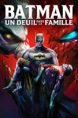 Batman : Un deuil dans la famille streaming vf