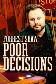 image for Forrest Shaw: Poor Decisions (2018)