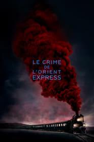 Le Crime de l'Orient-Express streaming vf