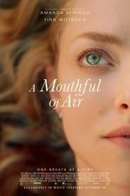 A Mouthful of Air (2021)